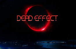 Dead Effect: Do You Hate Grenades?  You Will!